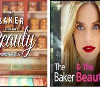 """The Baker & The Beauty"": A Two For One Special!"