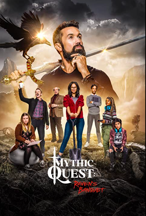 Promotional image showing the main characters of Mythic Quest standing or sitting on a grassy hill. Rising up behind them is a large image of Ian with one hand on his bearded chin and the other holding a sword that his resting on his shoulder with a large crow perched on the hilt.